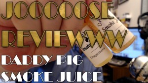 Vaping with Vic Daddy Pig Smoke Juice review